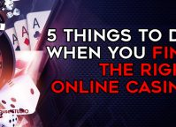 5 Things To Do When You Find The Right Online Casino