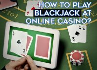 How To Play Blackjack at Online Casino